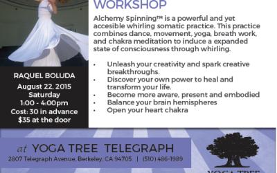Alchemy Spinning™ Workshop at Yoga Tree@Telegraph,Berkeley