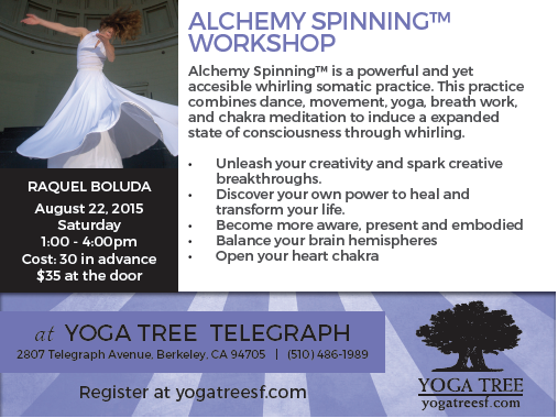 Alchemy Spinning™ Workshop at Yoga Tree@Telegraph, Berkeley